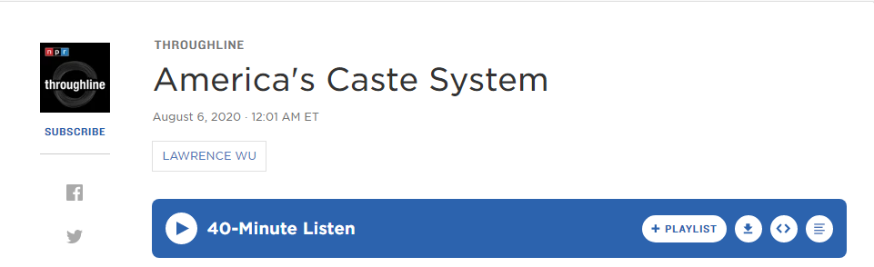 """Screenshot of NPR Podcast Episode Entitled """"America's Caste System"""""""